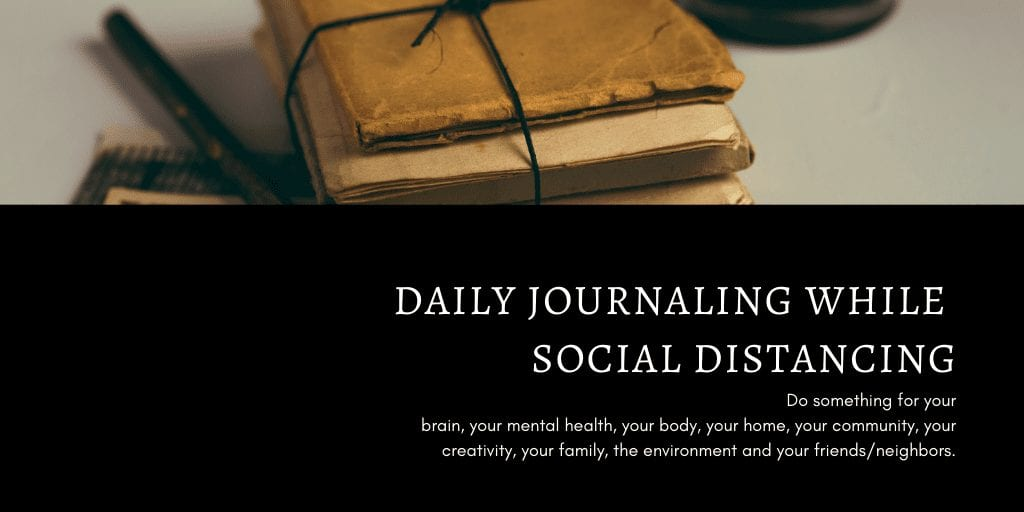 Daily Journaling While Social Distancing