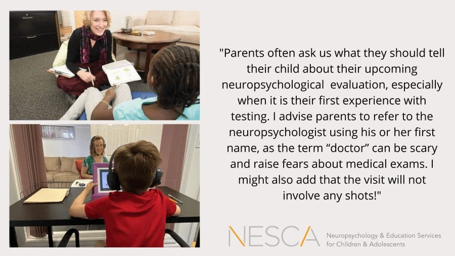 How Do I Prepare My Child for a Neuropsychological Evaluation?