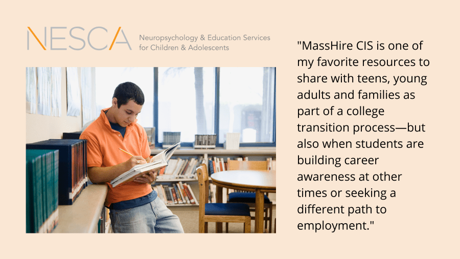 Linking Strengths and Interests to College Majors and Careers: The MassHire Career Information System