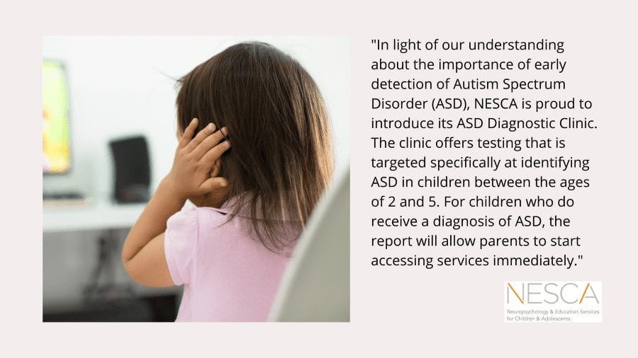 Early Detection of Autism: NESCA's New ASD Diagnostic Clinic