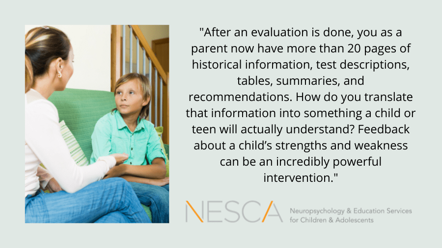 Neuropsychological Evaluation Results: What, When and How to Share with Children and Teens